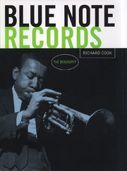 Blue Note The Biography