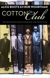 Cotton Club van Alice Boots en Rob Woortman