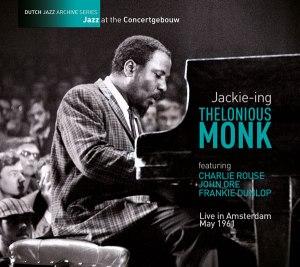 Thelonius Monk Jackie-ing.