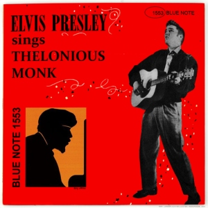Elvis Presley Sings Thelonius